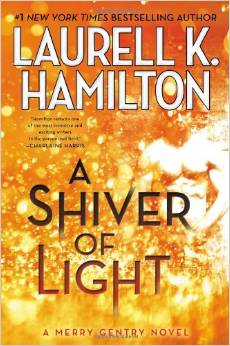 What I'm Reading: A Shiver of Light by Laurell K. Hamilton