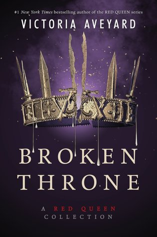Quick Review: Broken Throne by Victoria Aveyard | 2 Women, So Many Books